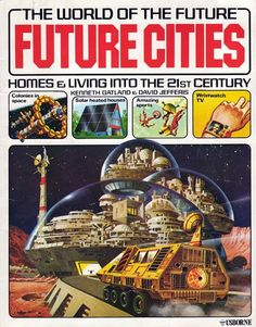 4d4845f4bf7142906b03e3b23169d5dc--future-city-the-future